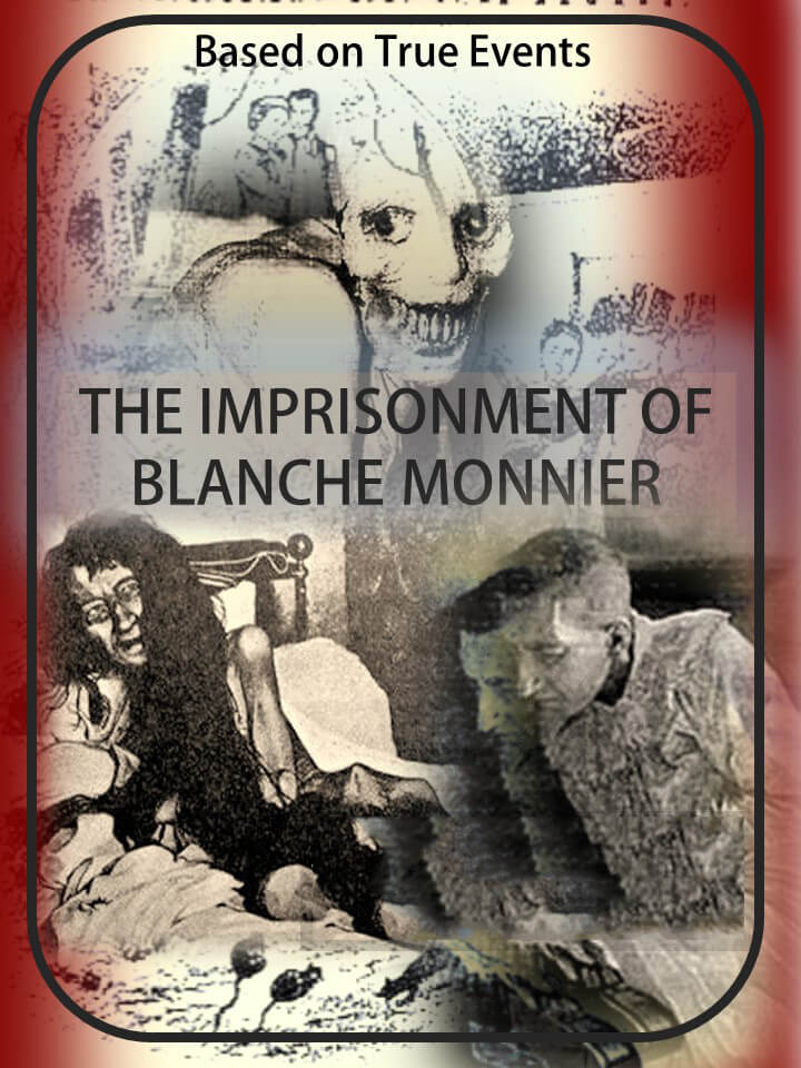 The Imprisonment of Blance Monnier