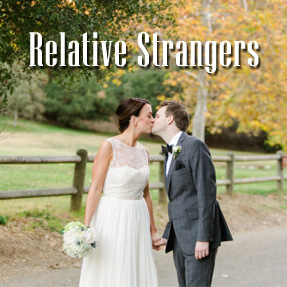 Relative Strangers | Movies Funding, Movies Financing, Investing in Movies